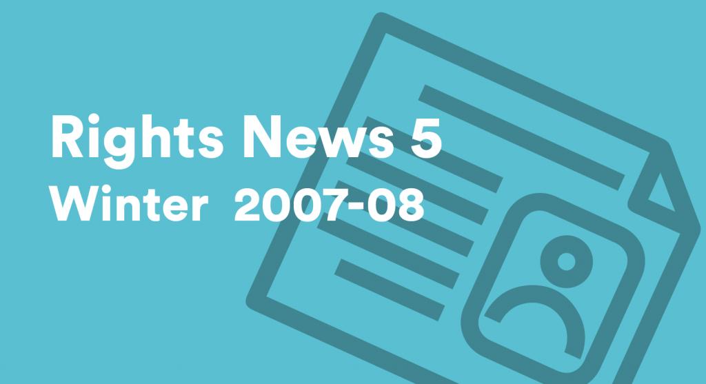 Rights News 5 Winter 2007-2008
