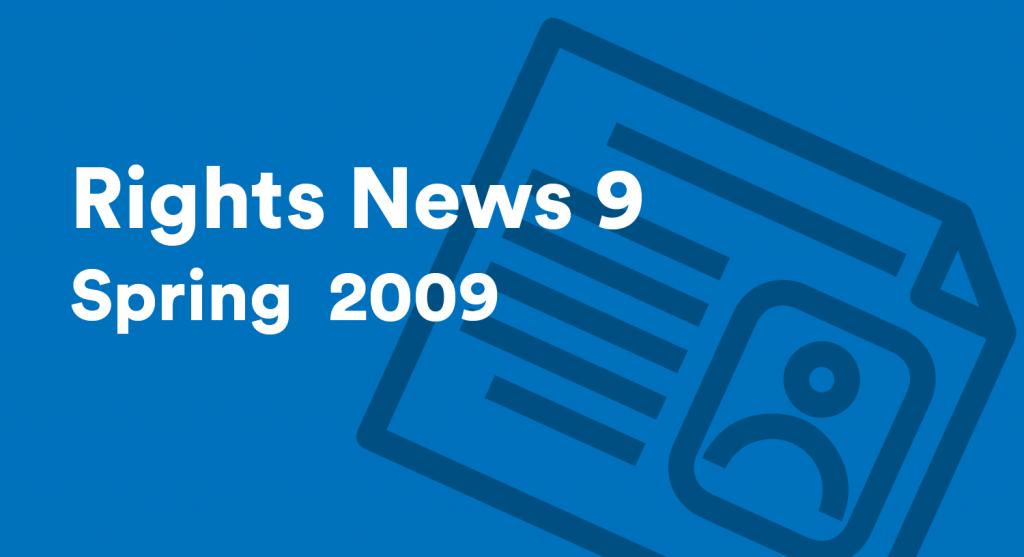 Rights News 9 Spring 2009