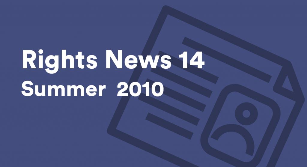 Rights News 14 Summer 2010