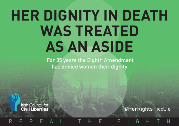 Her dignity in death was treated as an aside. For 35 years the eighth ammendment has denied women thier dignity.
